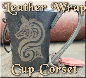 Leather Mystics - Leather Cup Corset cup wrap fits red solo-type cups, ale house cups, espresso cups, even the average tumbler!!
